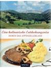 Eine kulinarische Entdeckungsreise durch das App..