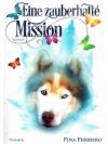 Eine zauberhafte Mission