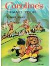 Caroline's Grand Tour