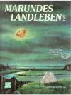 Marundes Landleben 3