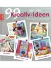 99 Kreativ-Ideen: Wohndeko und mehr