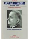 Eugen Bircher Ein Beitrag zur Zeitgeschichte
