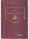 700 Fins de Partie