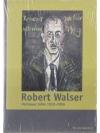 Robert Walser - Herisauer Jahre 1933 - 1956