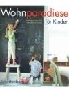 Wohnparadiese für Kinder