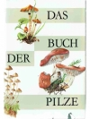 Das Buch der Pilze