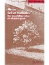 """""""Meine liebste Mathilde"""" - Das unauffällige Lebe.."""