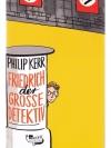 Friedrich der grosse Detektiv