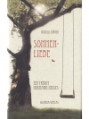 Sonnen-Liebe - Ein Traum Hermann Hesses