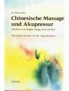 Chinesische Massage und Akupressur