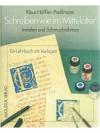 Schreiben wie im Mittelalter