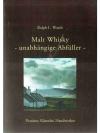 Malt Whisky - unabhängige Abfüller