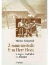 Zimmermeitschi beim Herr Hesse