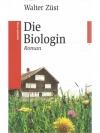 Die Biologin