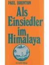 Als Einsiedler im Himalaya