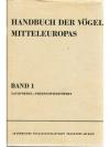 Handbuch der Vögel Mitteleuropas 1