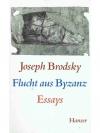 Flucht aus Byzanz - Essays