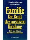 Familie-Die Kraft der positiven Bindung
