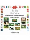 1906 - 2006, 100 Jahre Schweizerischer Ziegenzuc..