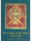 The Culture of the Abbey of St.Gall