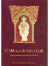 L´Abbaye de Saint-Gall