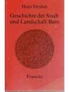 Geschichte der Stadt und Landschaft Bern