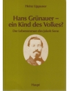 Hans Grünauer - ein Kind des Volkes?