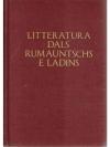 Litteratura dals Rumauntschs e Landins