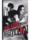Hong Kong Babylon: An Insider's Guide to the Hol..