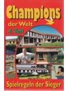 Champions der Welt (4.Teil)