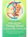 Das grosse Feng Shui Gesundheitsbuch