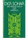 Der Sohar - Das heilige Buch der Kabbala