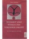 Weisheit und Wissen des vorderen Orient