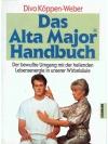 Das Alta Major Handbuch
