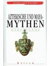 Aztekische Mythen und Maya-Mythen