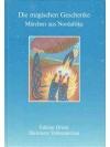 Die magischen Geschenke: Märchen aus Nordafrika