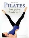 PILATES Das grosse Praxisbuch