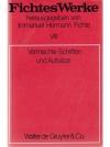 Fichtes Werke VIII - Vermischte Schriften und Au..