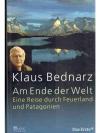 Am Ende der Welt - Eine Reise durch Feuerland un..