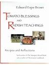 Tomato Blessings and Radish Teaching