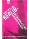 Hier spricht Berlin - Geschichten aus einer barb..