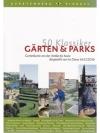 50 Klassiker Gärten und Parks