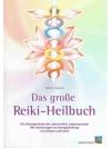 Das grosse Reiki-Heilbuch
