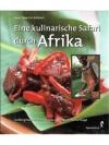 Eine kulinarische Safari durch Afrika