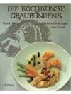 Die Kochkunst Graubündens