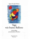 Tage wie bunte Ballone