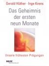 Das Geheimnis der ersten neun Monate - Unsere fr..
