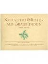 Kreuzstichmuster aus Graubünden - Neue Folge