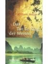 Das Tao Te King der Weisen