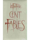 Lafontaine Cent Fables